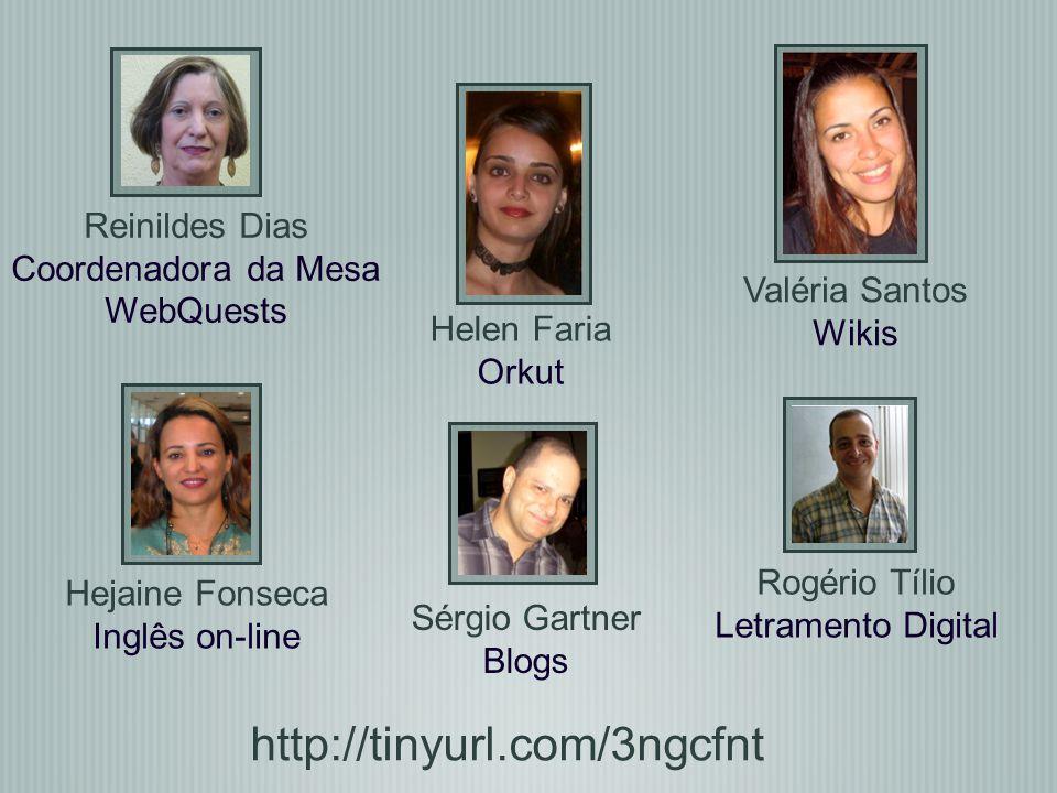 http://tinyurl.com/3ngcfnt Reinildes Dias Coordenadora da Mesa