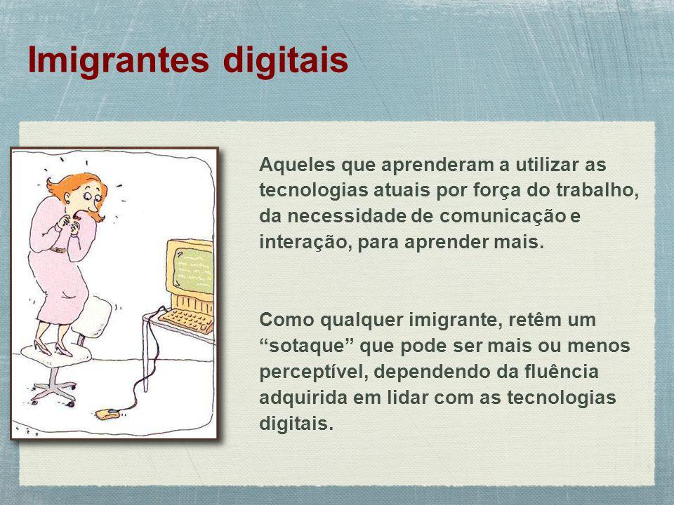Imigrantes digitais