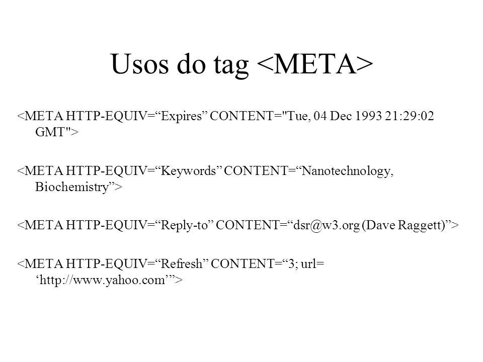 Usos do tag <META>