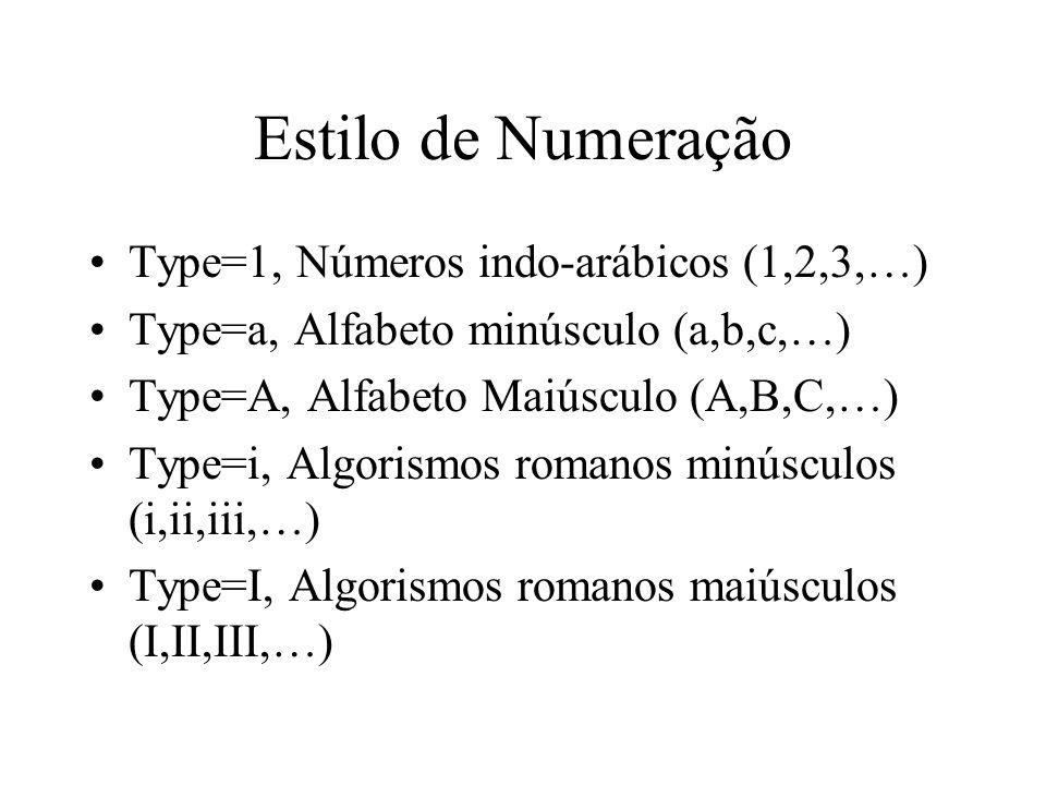 Estilo de Numeração Type=1, Números indo-arábicos (1,2,3,…)