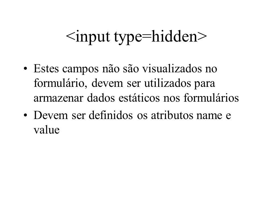 <input type=hidden>