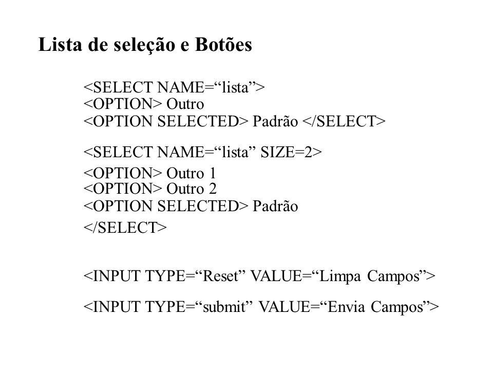 Lista de seleção e Botões