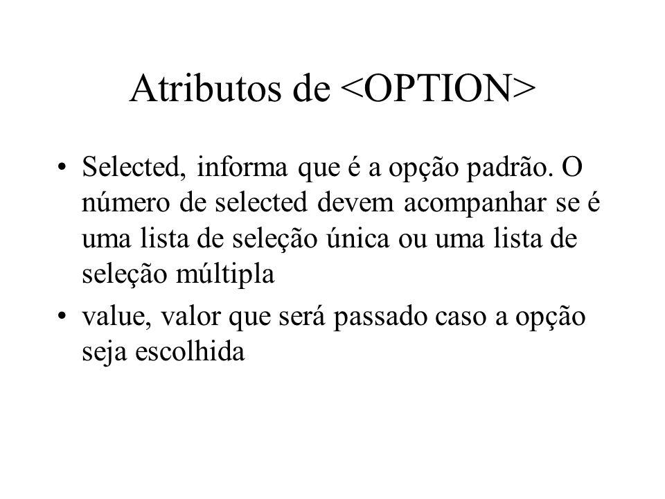 Atributos de <OPTION>