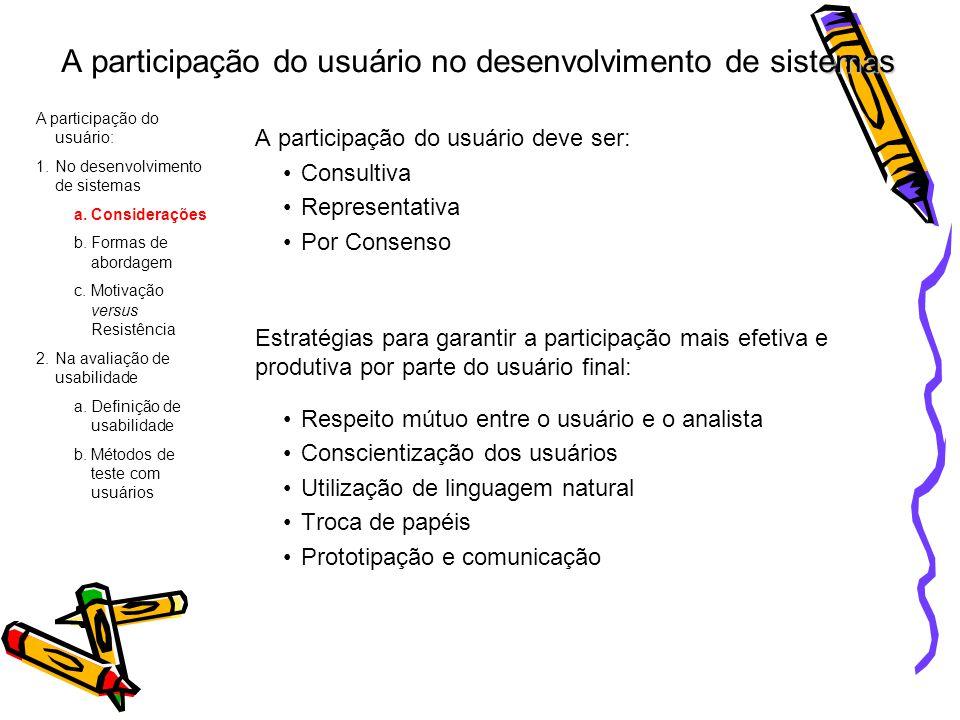 A participação do usuário no desenvolvimento de sistemas