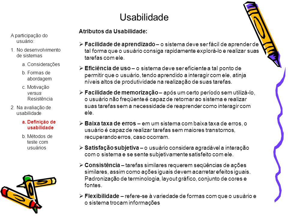 Usabilidade Atributos da Usabilidade: