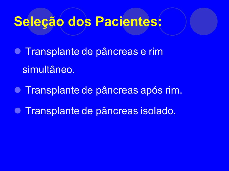 Seleção dos Pacientes: