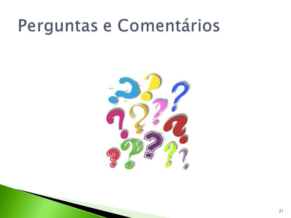 Perguntas e Comentários
