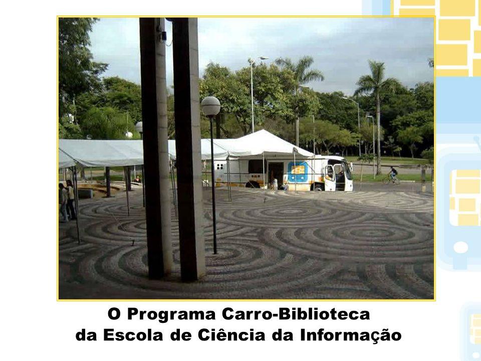 O Programa Carro-Biblioteca da Escola de Ciência da Informação