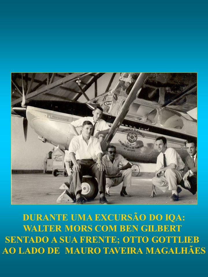 DURANTE UMA EXCURSÃO DO IQA: WALTER MORS COM BEN GILBERT