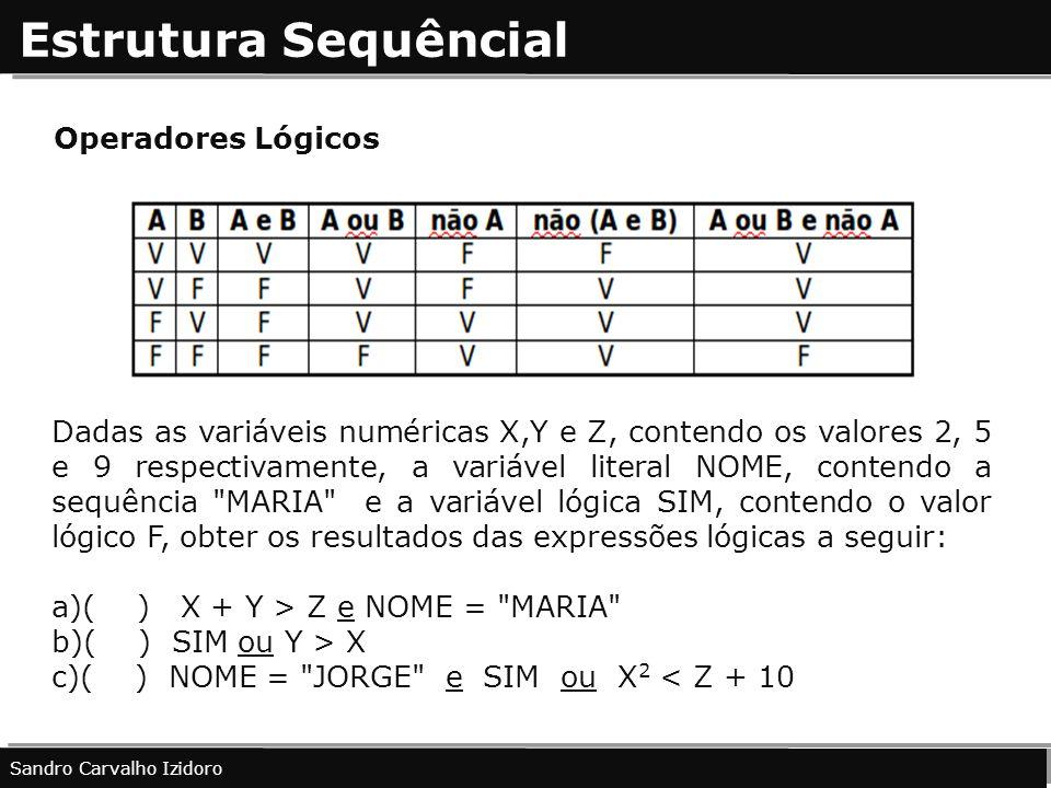 Estrutura Sequêncial Operadores Lógicos