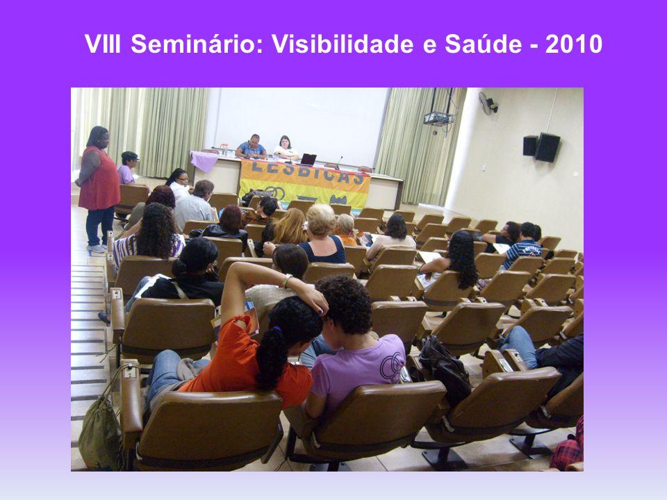 VIII Seminário: Visibilidade e Saúde - 2010