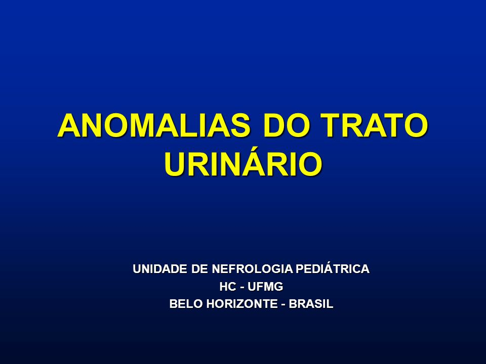 ANOMALIAS DO TRATO URINÁRIO
