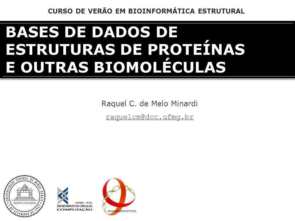 BASES DE DADOS DE ESTRUTURAS DE PROTEÍNAS E OUTRAS BIOMOLÉCULAS