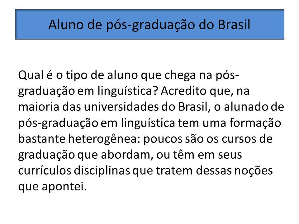 Aluno de pós-graduação do Brasil