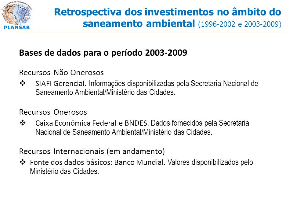 Bases de dados para o período 2003-2009