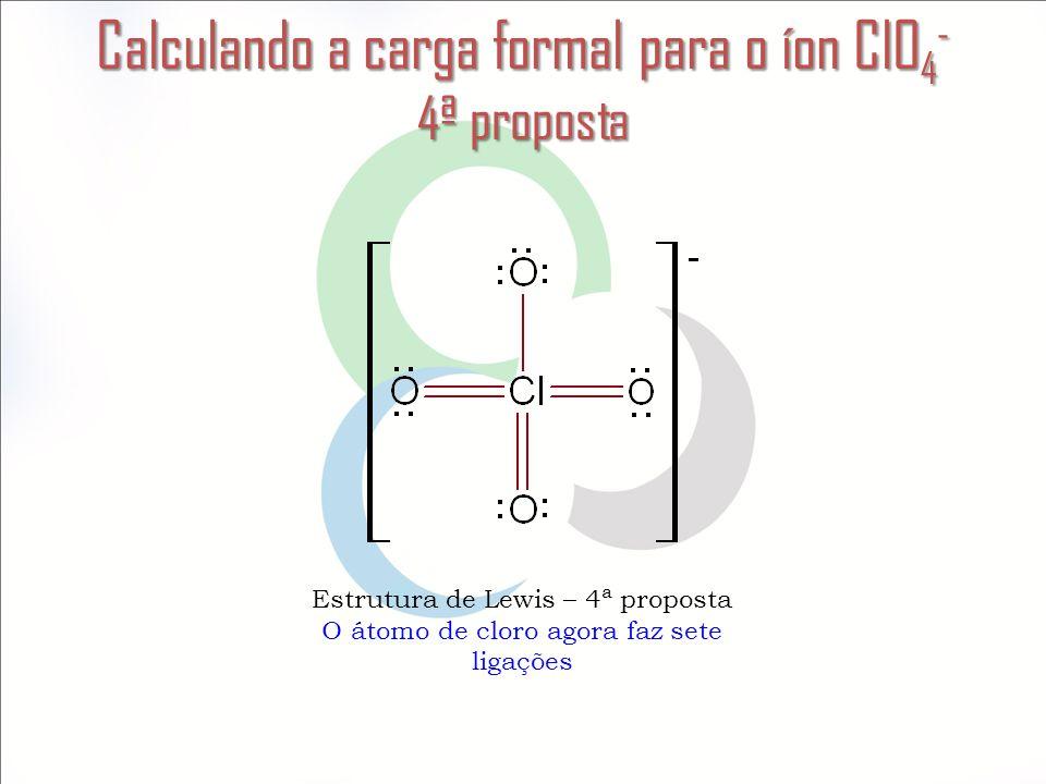 Calculando a carga formal para o íon ClO4- 4ª proposta