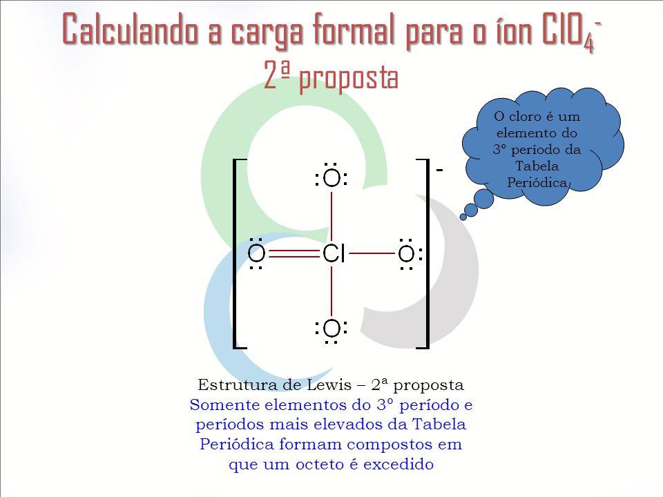Calculando a carga formal para o íon ClO4- 2ª proposta