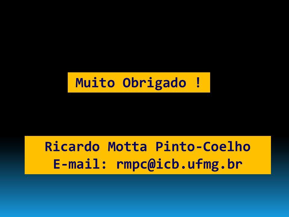 Ricardo Motta Pinto-Coelho E-mail: rmpc@icb.ufmg.br