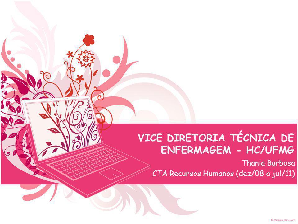 VICE DIRETORIA TÉCNICA DE ENFERMAGEM - HC/UFMG