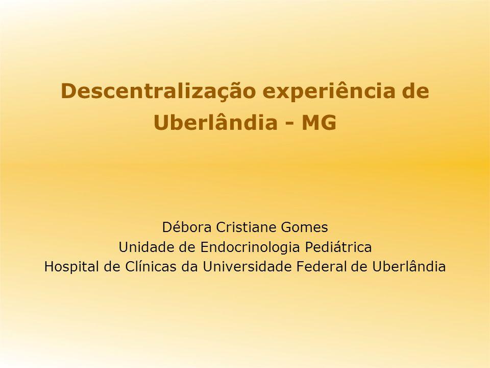 Descentralização experiência de Uberlândia - MG