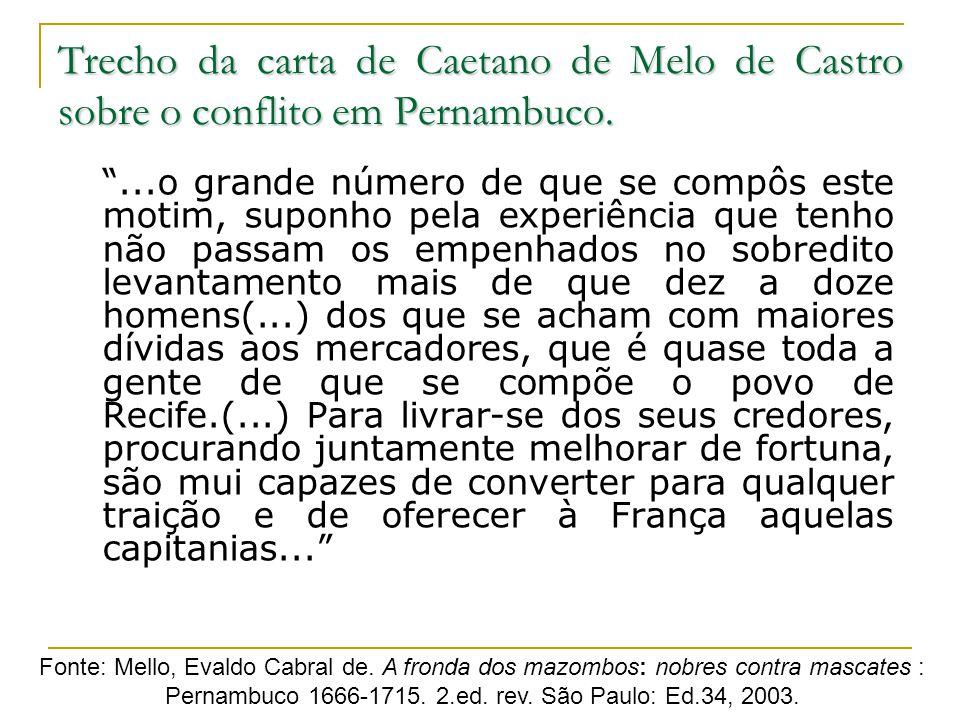 Trecho da carta de Caetano de Melo de Castro sobre o conflito em Pernambuco.