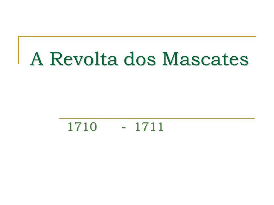 A Revolta dos Mascates 1710 - 1711
