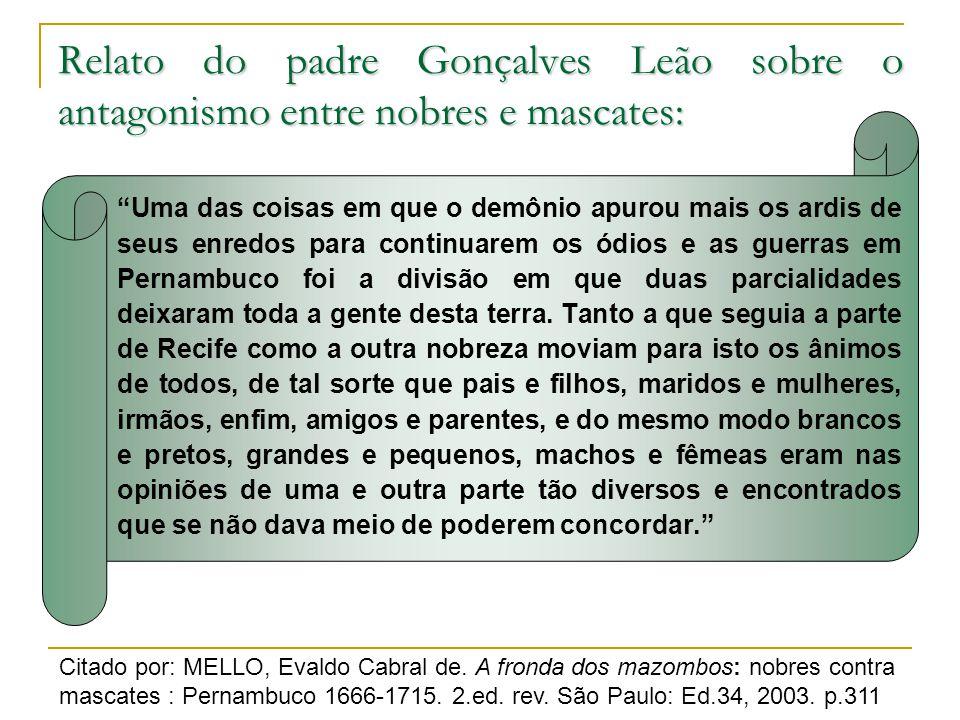 Relato do padre Gonçalves Leão sobre o antagonismo entre nobres e mascates: