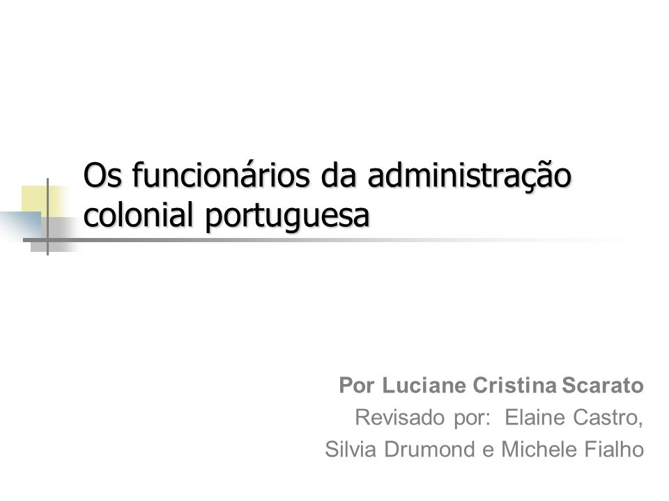 Os funcionários da administração colonial portuguesa
