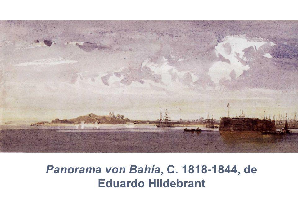 Panorama von Bahia, C. 1818-1844, de Eduardo Hildebrant