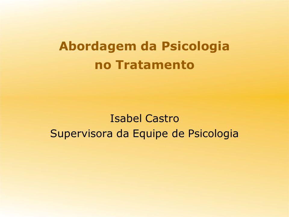 Abordagem da Psicologia no Tratamento