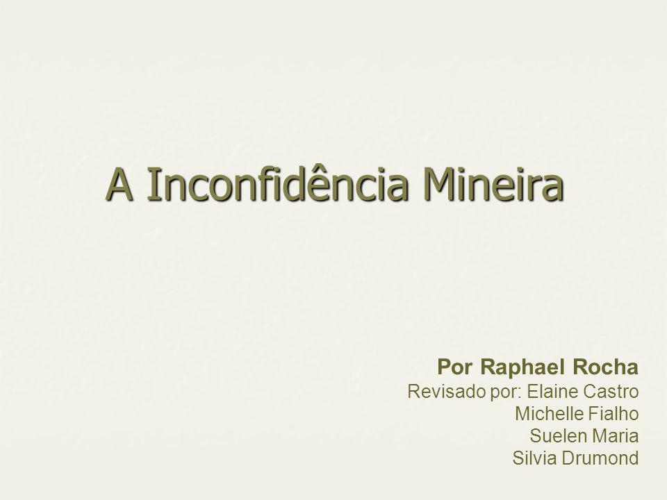 A Inconfidência Mineira