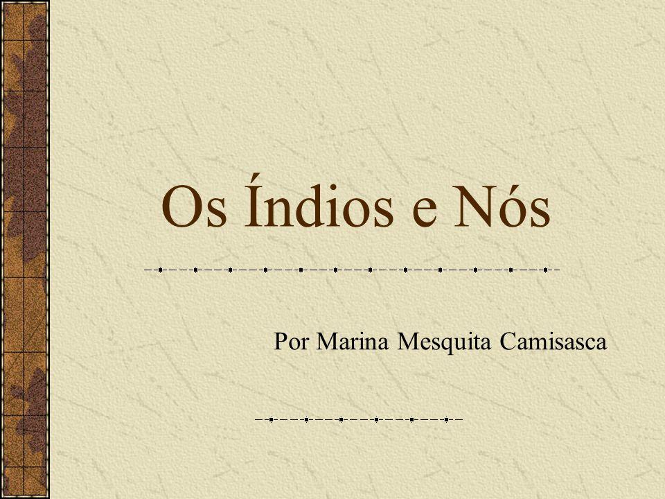 Por Marina Mesquita Camisasca