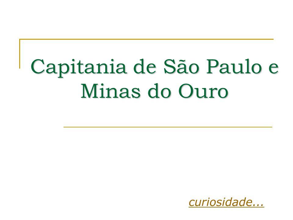 Capitania de São Paulo e Minas do Ouro