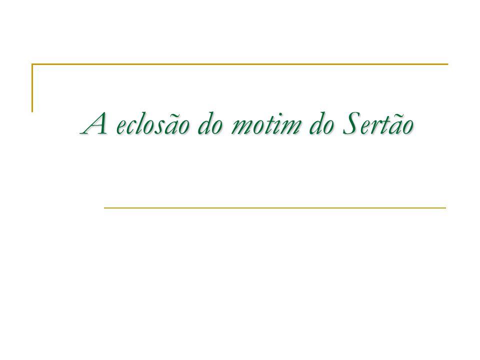 A eclosão do motim do Sertão