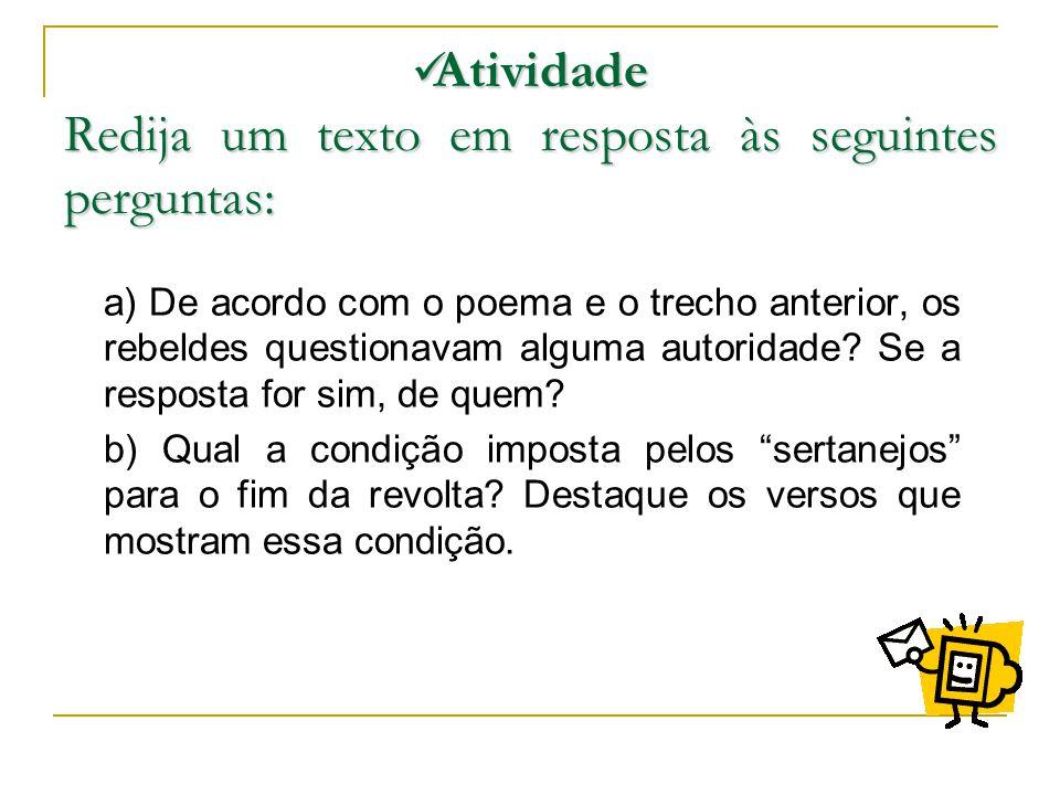 Atividade Redija um texto em resposta às seguintes perguntas: