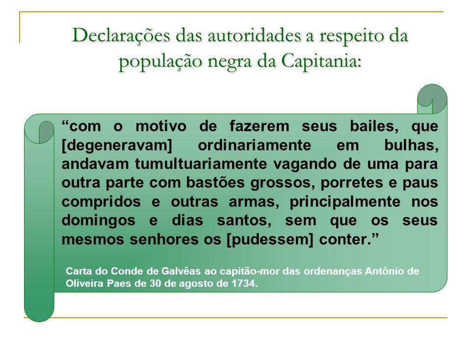 Declarações das autoridades a respeito da população negra da Capitania: