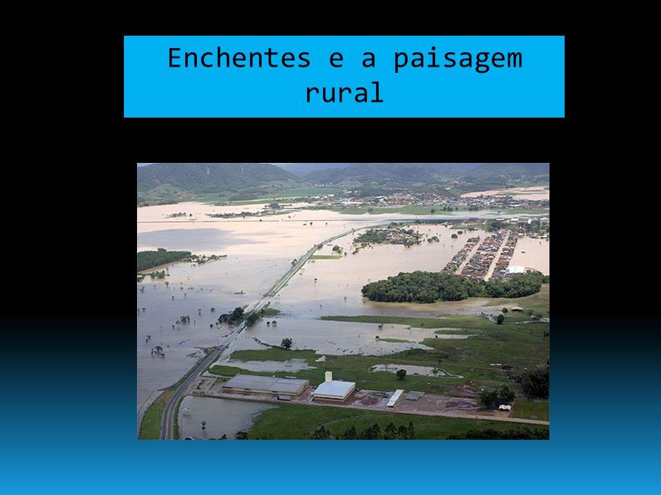 Enchentes e a paisagem rural