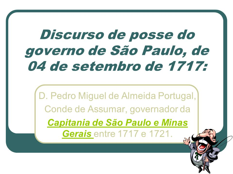Discurso de posse do governo de São Paulo, de 04 de setembro de 1717: