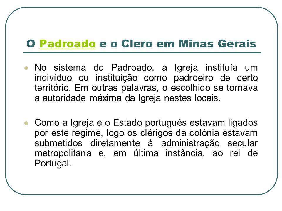 O Padroado e o Clero em Minas Gerais