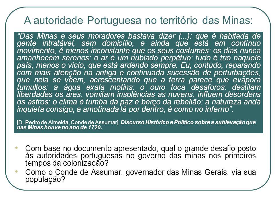 A autoridade Portuguesa no território das Minas: