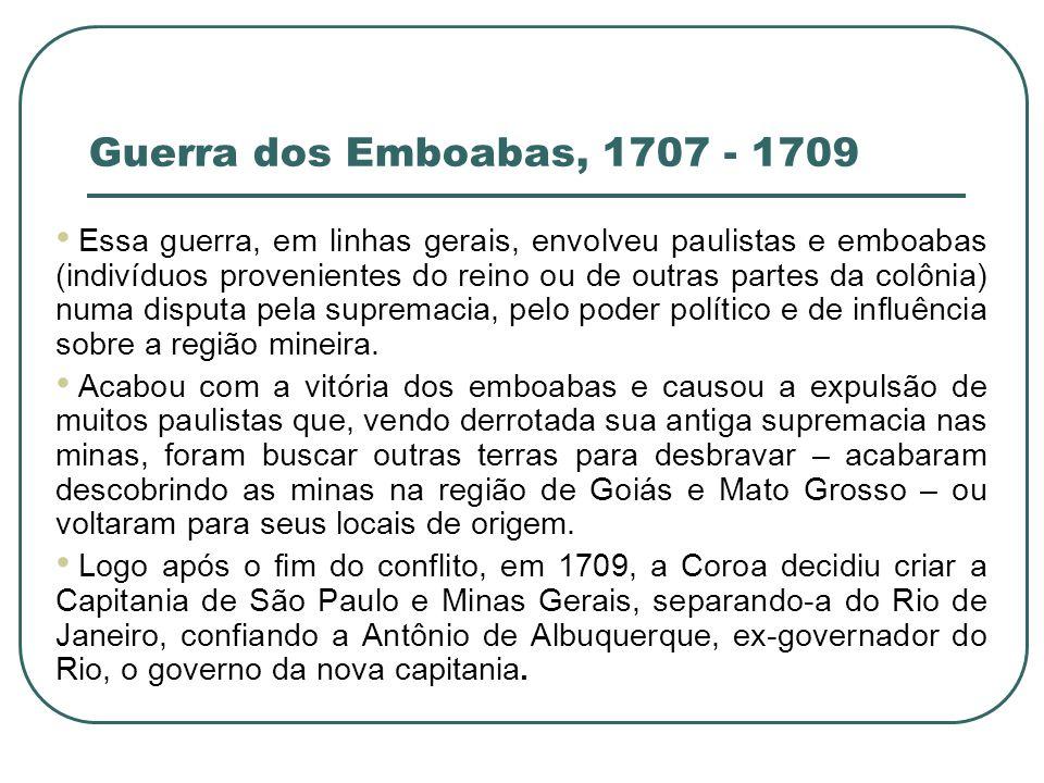 Guerra dos Emboabas, 1707 - 1709