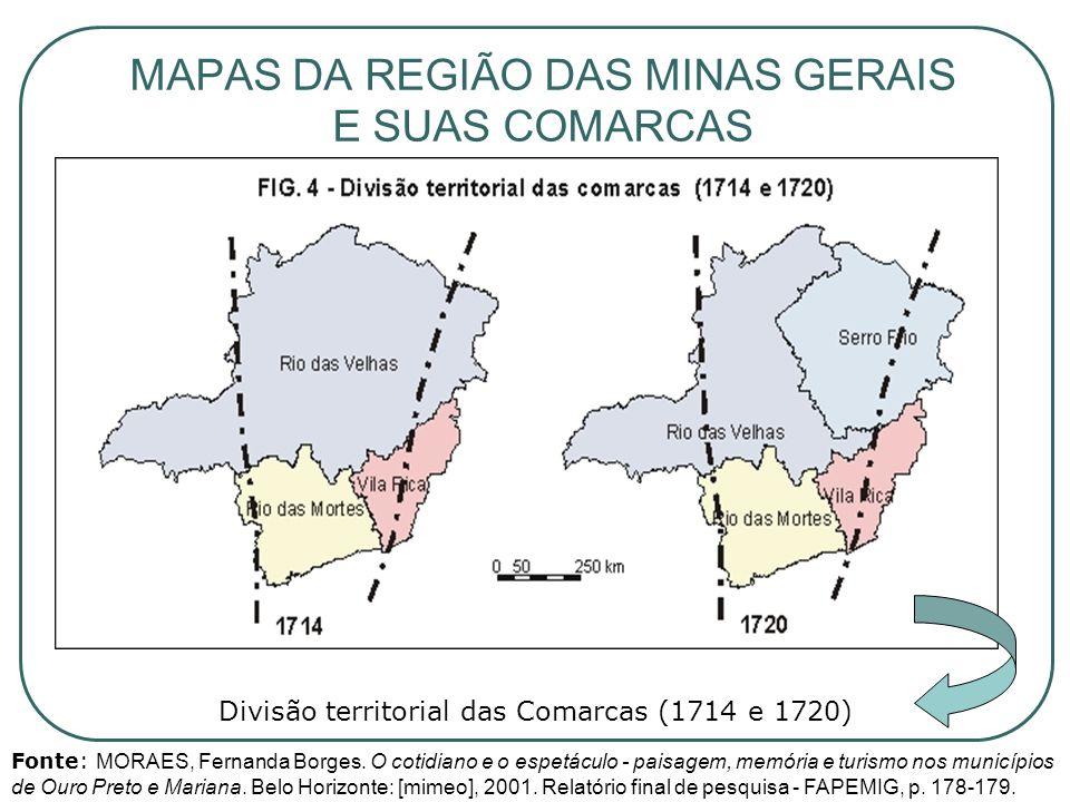 MAPAS DA REGIÃO DAS MINAS GERAIS E SUAS COMARCAS