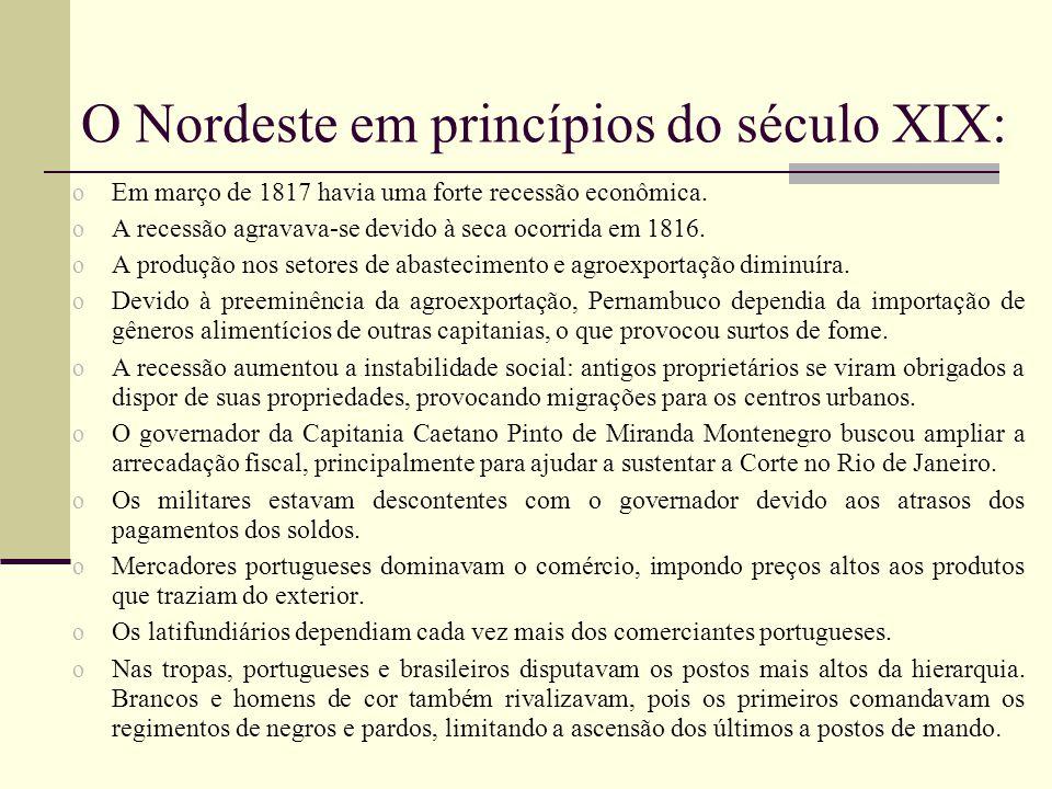 O Nordeste em princípios do século XIX: