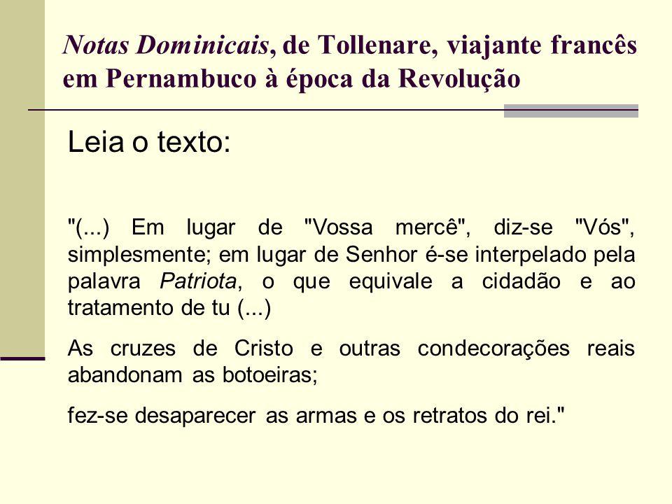 Notas Dominicais, de Tollenare, viajante francês em Pernambuco à época da Revolução