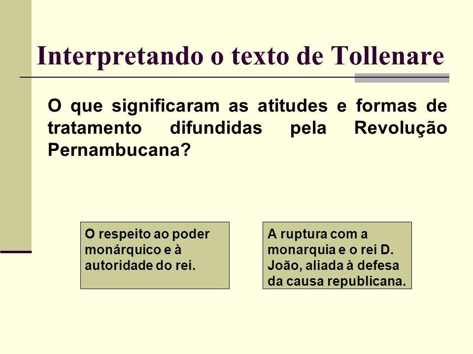 Interpretando o texto de Tollenare