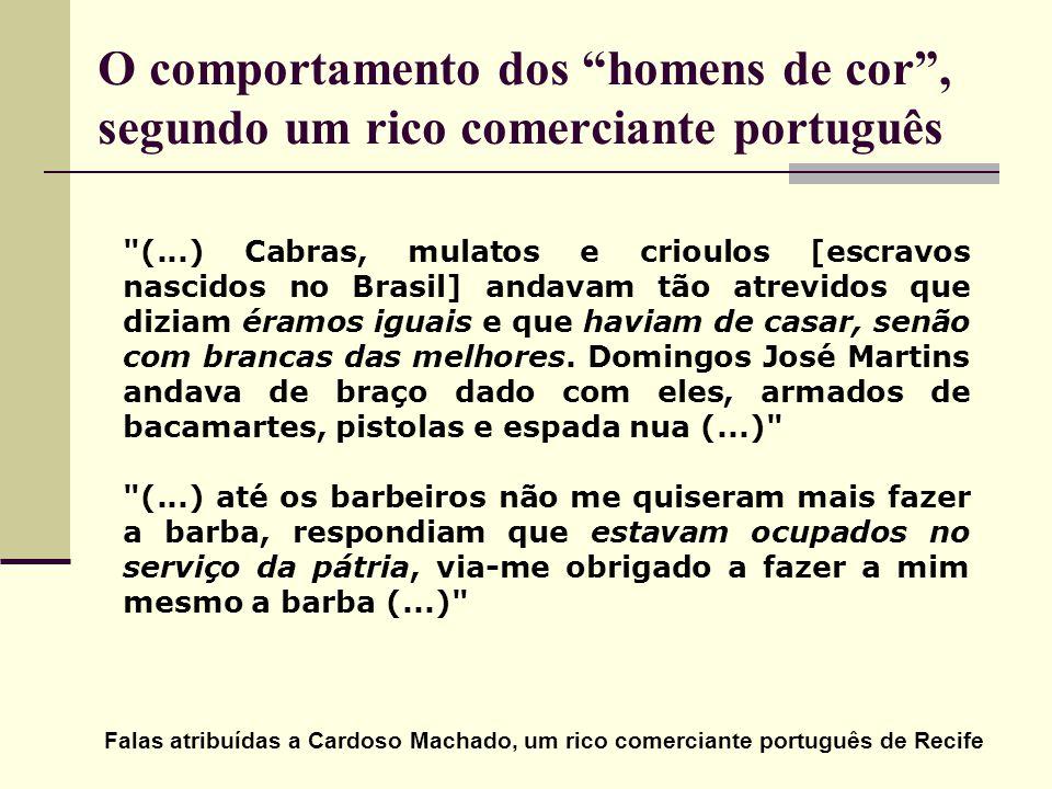 O comportamento dos homens de cor , segundo um rico comerciante português