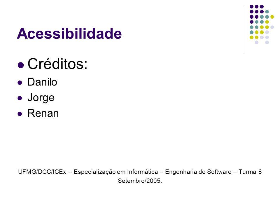 Acessibilidade Créditos: Danilo Jorge Renan
