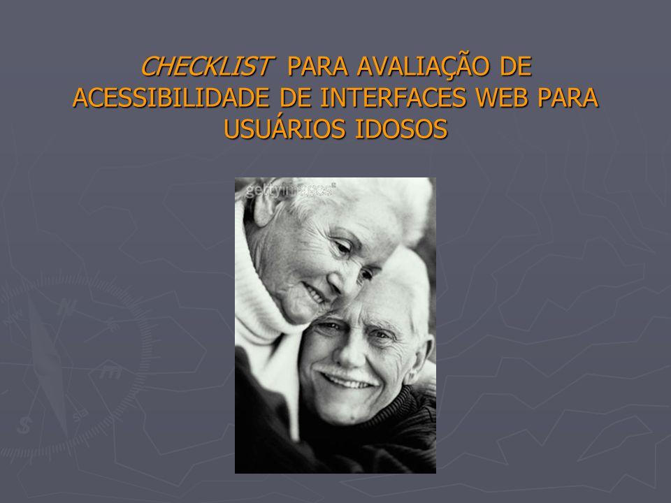 CHECKLIST PARA AVALIAÇÃO DE ACESSIBILIDADE DE INTERFACES WEB PARA USUÁRIOS IDOSOS