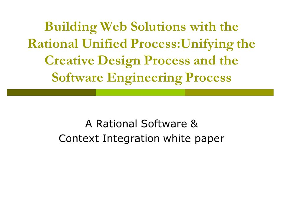 A Rational Software & Context Integration white paper