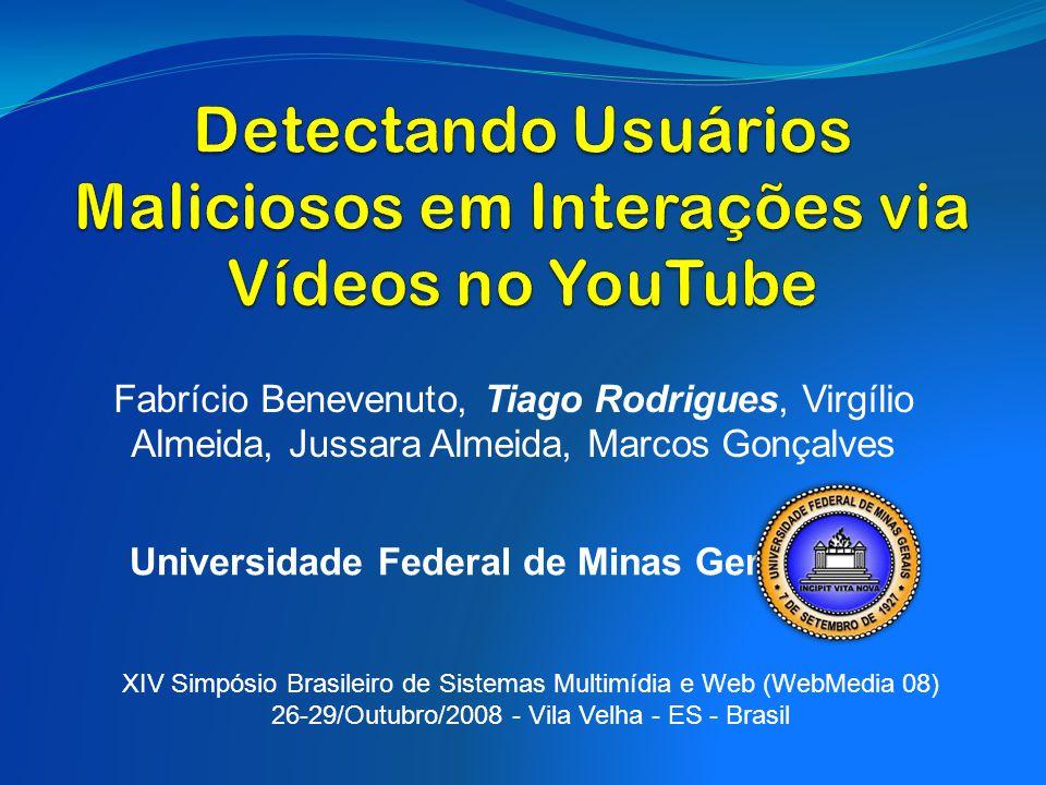 Detectando Usuários Maliciosos em Interações via Vídeos no YouTube